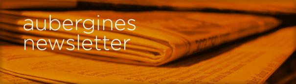 Aubergines Newsletter